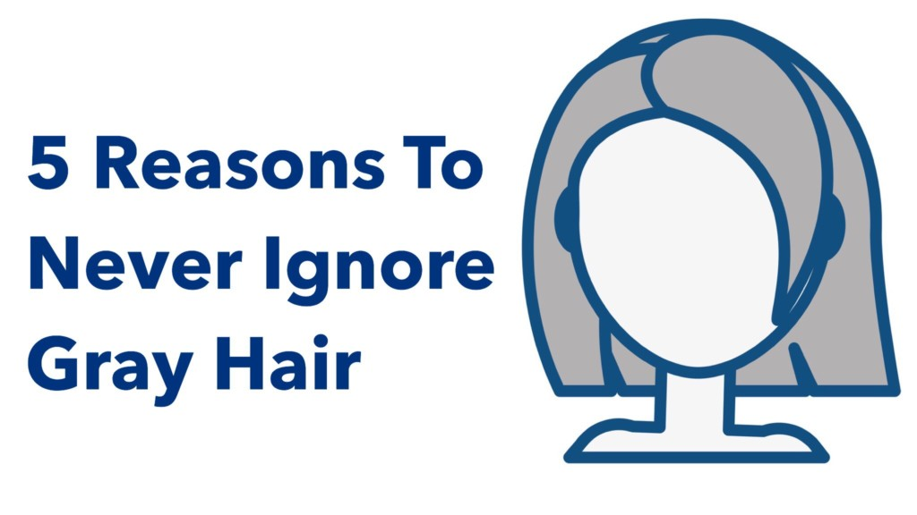 reasons-to-never-ignore-gray-hair-power-of-positivity-1024x576