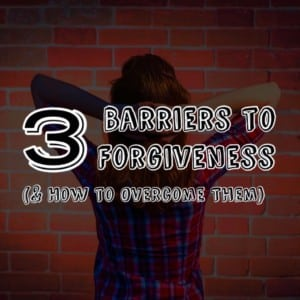 barriers-to-forgiveness-quote-article-1024x1024-300x300