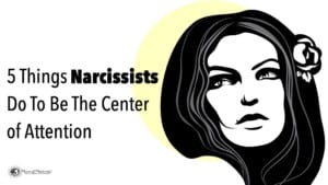 things-narcissists-do-to-be-center-attention-300x169