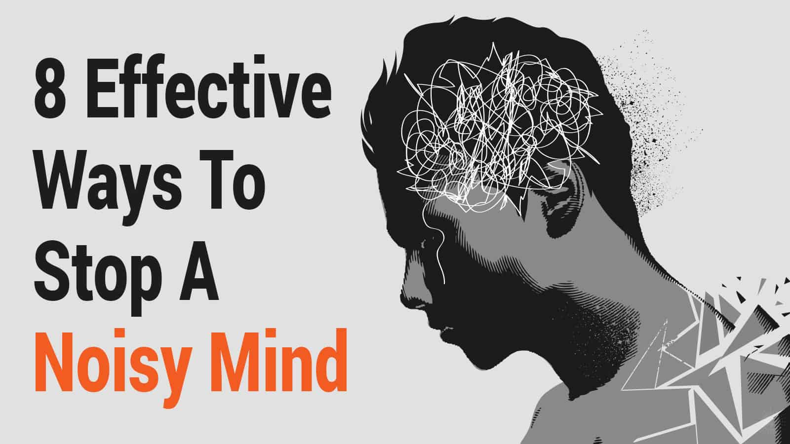8-Effective-Ways-To-Stop-A-Noisy-Mind2.jpg