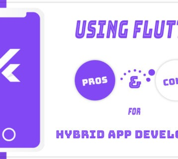Using Flutter: Pros and Cons for Hybrid App Development