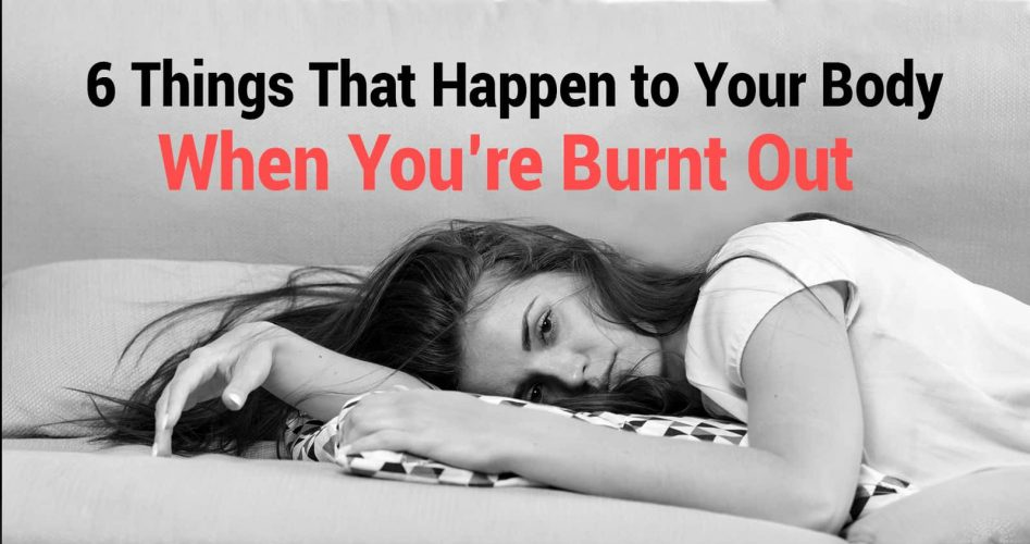 6 Things That Happen to Your Body When You're Burnt