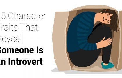15 Character Traits That Reveal Someone Is an Introvert