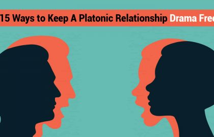 15 Ways to Keep A Platonic Relationship Drama Free