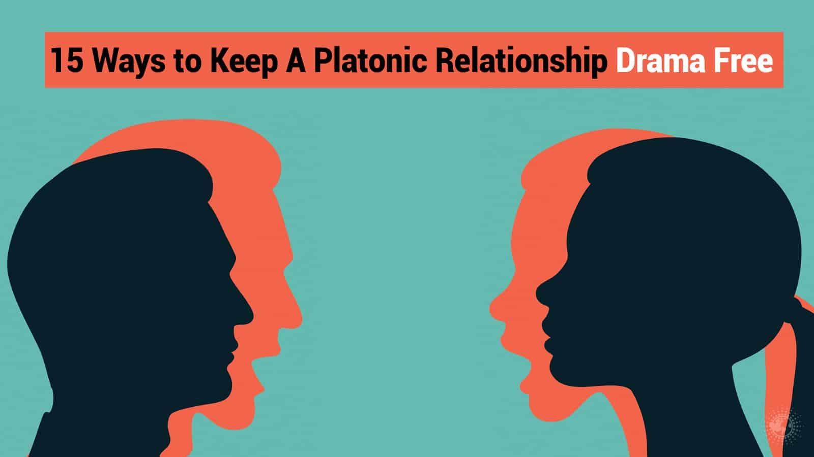 15 Ways to Keep A Platonic Relationship Drama Free