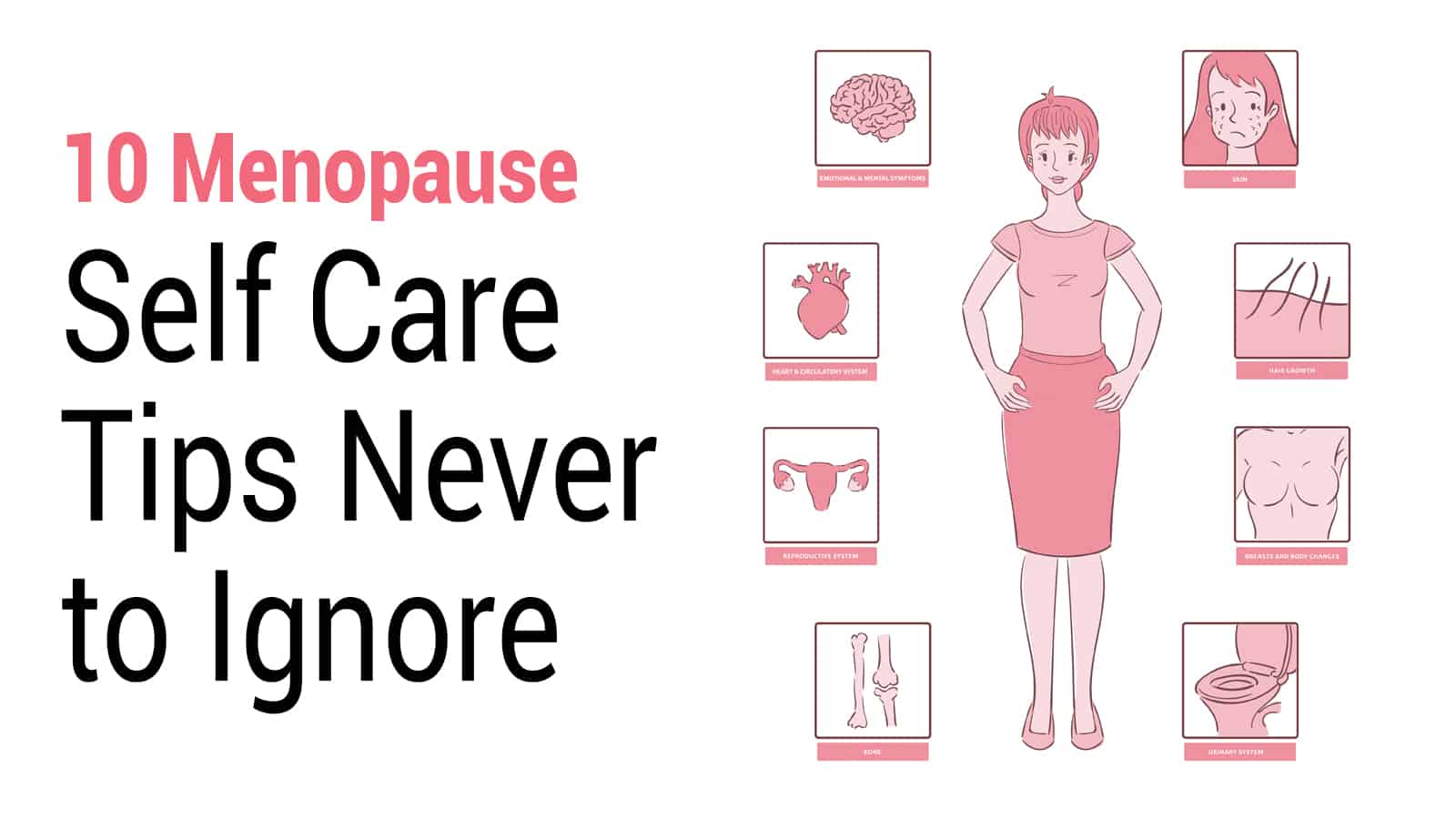 10 Menopause Self Care Tips Never to Ignore