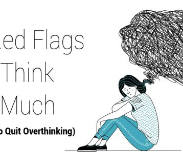 10 Red Flags You Think Too Much (and How to