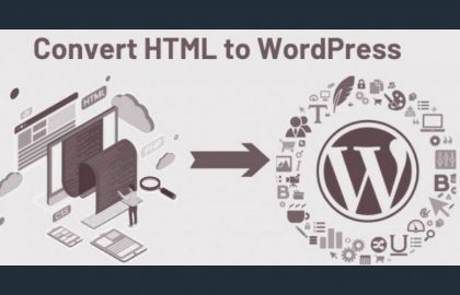 Upgrade your Website from HTML To WordPress This Holiday Season